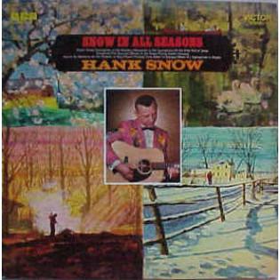 hank-snow-snow-in-all-seasons.jpg