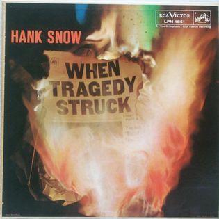 hank-snow-when-tragedy-struck.jpg