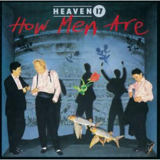 heaven-17-how-men-are.jpg