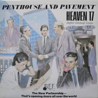 Heaven 17 – Penthouse And Pavement