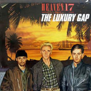 heaven-17-the-luxury-gap.jpg