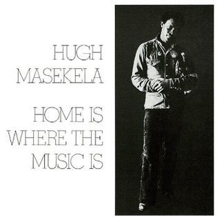 Hugh Masekela – Home Is Where The Music Is