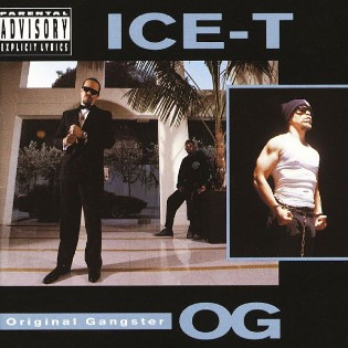 Ice-T – O.G. Original Gangster