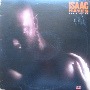 isaac-hayes-dont-let-go.jpg