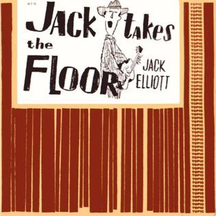 Jack Elliott – Jack Takes The Floor