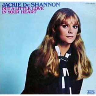 jackie-deshannon-put-a-little-love-in-your-heart.jpg