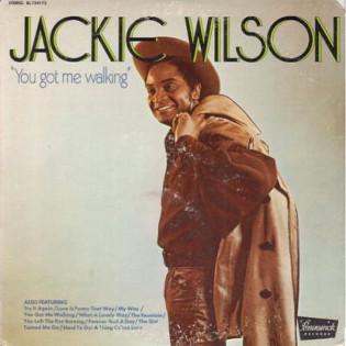jackie-wilson-you-got-me-walking.jpg