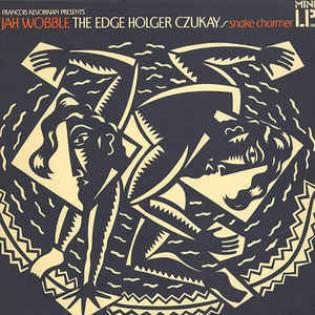 jah-wobble-the-edge-and-holger-czukay-snake-charmer.jpg