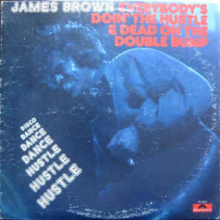 james-brown-everybodys-doin-hustle-and-dead-on-double-bump.jpg