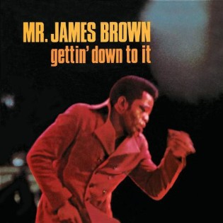 james-brown-gettin-down-to-it.jpg