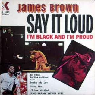james-brown-say-it-loud-im-black-and-im-proud.jpg