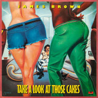 james-brown-take-a-look-at-those-cakes.jpg