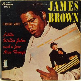 james-brown-thinking-about-little-willie-john-and-a-few-nice.jpg
