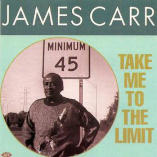 james-carr-take-me-to-the-limit.jpg