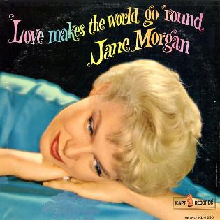 jane-morgan-love-makes-the-world-go-round.jpg