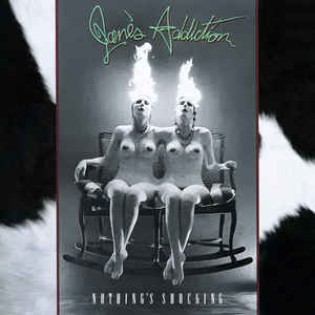 Jane's Addiction – Nothing's Shocking