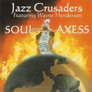 jazz-crusaders-featuring-wayne-henderson-soul-axess.jpg