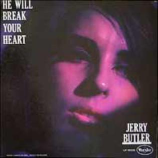 jerry-butler-he-will-break-your-heart.jpg