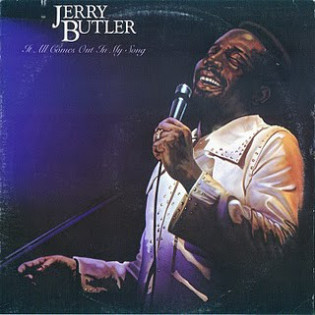 jerry-butler-it-all-comes-out-in-my-song.jpg