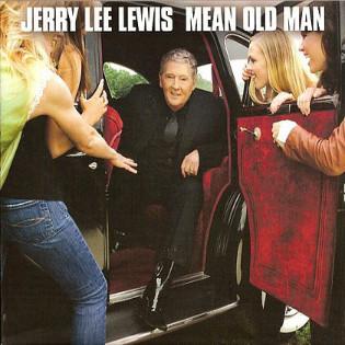 jerry-lee-lewis-mean-old-man.jpg