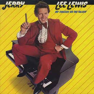 jerry-lee-lewis-my-fingers-do-the-talkin.jpg