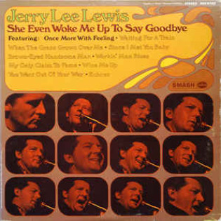 jerry-lee-lewis-she-even-woke-me-up-to-say-goodbye.jpg