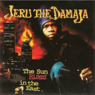 Jeru the Damaja – The Sun Rises In The East