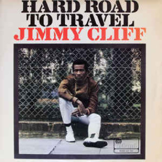 jimmy-cliff-hard-road-to-travel.jpg