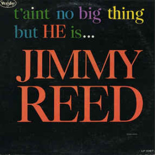 jimmy-reed-taint-no-big-thing-but-he-is-jimmy-reed.jpg
