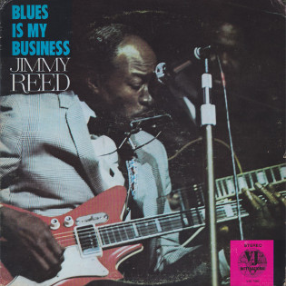 jimmy-reed-the-blues-is-my-business.jpg