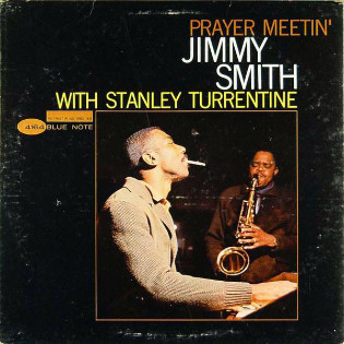 jimmy-smith-with-stanley-turrentine-prayer-meetin.jpg