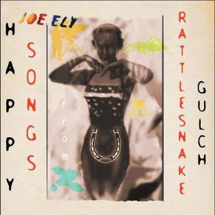 joe-ely-happy-songs-from-rattlesnake-gulch.jpg