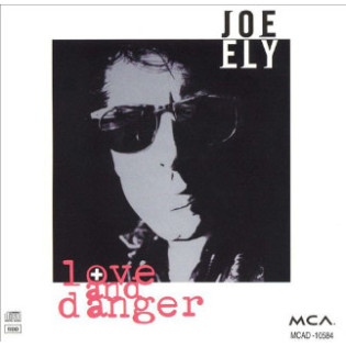joe-ely-love-and-danger.jpg