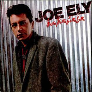 joe-ely-musta-notta-gotta-lotta.jpg