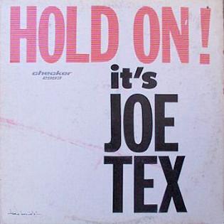 joe-tex-hold-on-its-joe-tex.jpg