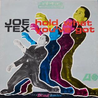 joe-tex-hold-what-youve-got.jpg