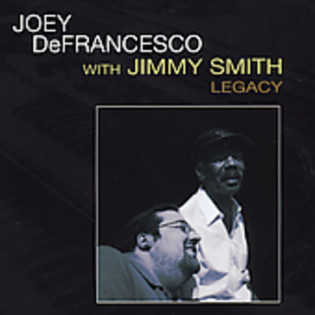 joey-defrancesco-with-jimmy-smith-legacy.jpg