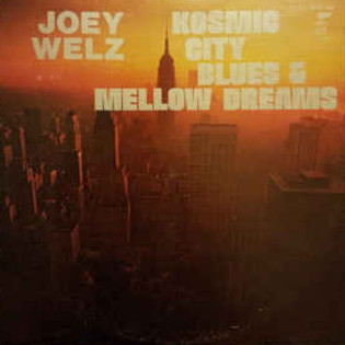 joey-welz-and-link-wray-kozmic-city-blues-and-mellow-dreams.jpg