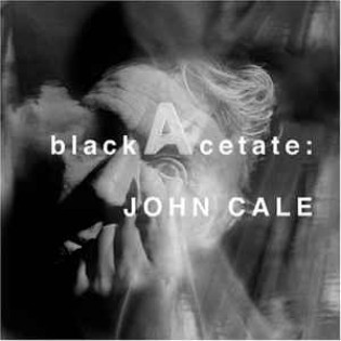 john-cale-black-acetate.jpg