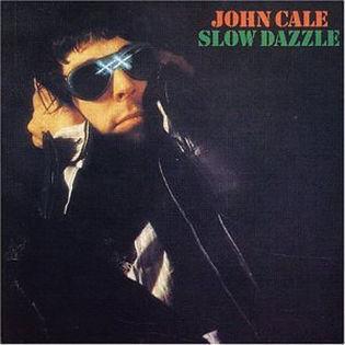 john-cale-slow-dazzle.jpg