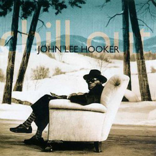 john-lee-hooker-chill-out.jpg