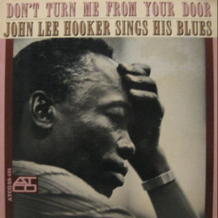 john-lee-hooker-dont-turn-me-from-your-door.jpg