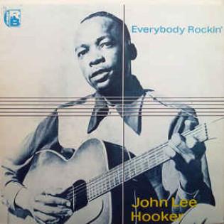 john-lee-hooker-everybody-rockin.jpg