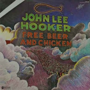 john-lee-hooker-free-beer-and-chicken.jpg