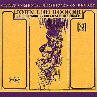 john-lee-hooker-is-he-the-worlds-greatest-blues-singer.jpg