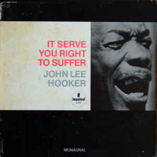 john-lee-hooker-it-serve-you-right-to-suffer.jpg