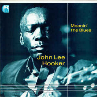 john-lee-hooker-moanin-the-blues.jpg