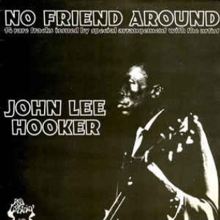john-lee-hooker-no-friend-around.jpg