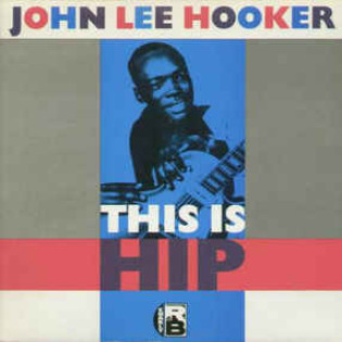 john-lee-hooker-this-is-hip.jpg