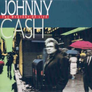 johnny-cash-the-mystery-of-life.jpg